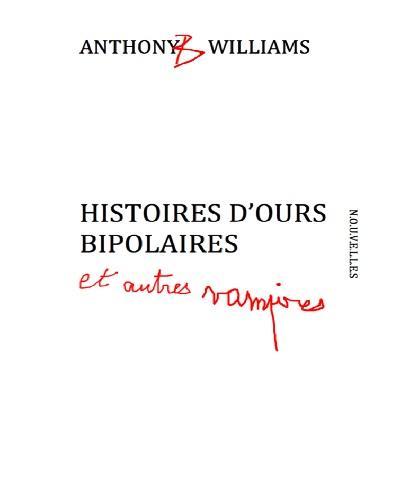 Histoires d'ours bipolaires et autres vampires
