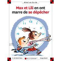 Max et Lili en ont marre de se dépêcher