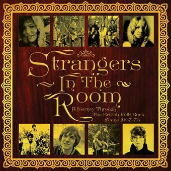 Strangers in the room/journey through the british folk rock
