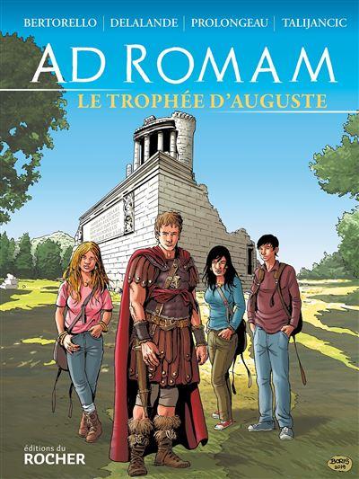 Ad Romam : Le trophée d'Auguste