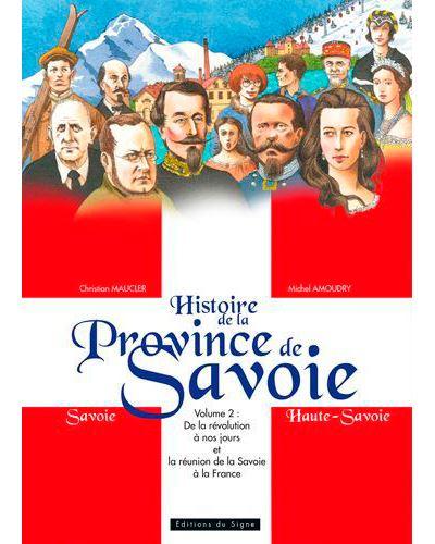 Histoire de la Province de la Savoie - vol.2:de l