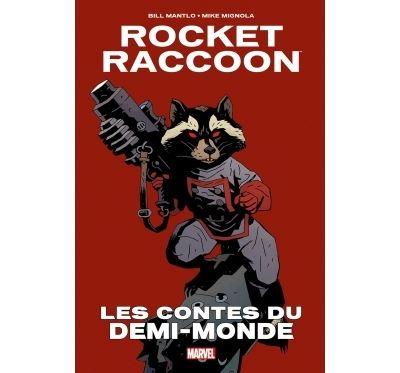 Rocket raccoon : les contes du demi-monde