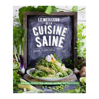 Le meilleur de la cuisine saine reli collectif for Meilleur livre cuisine