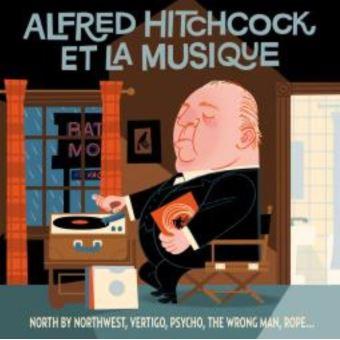 ALFRED HITCHCOCK ET LA MUSIQUE/2CD