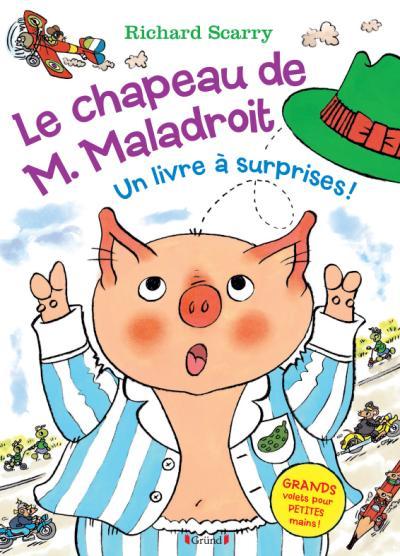 Le chapeau de m. Maladroit