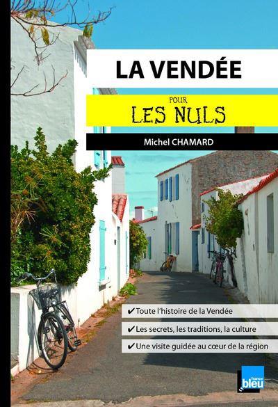 Pour les Nuls -  : La Vendée Poche Pour les Nuls