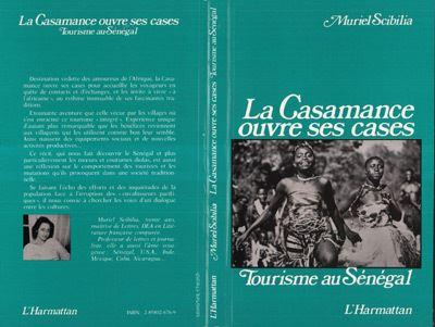 La Casamance ouvre ses cases