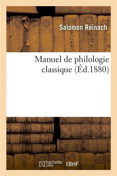 Manuel de philologie classique (Éd.1880)