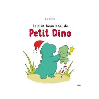 Petit DinoLe plus beau Noël de Petit Dino