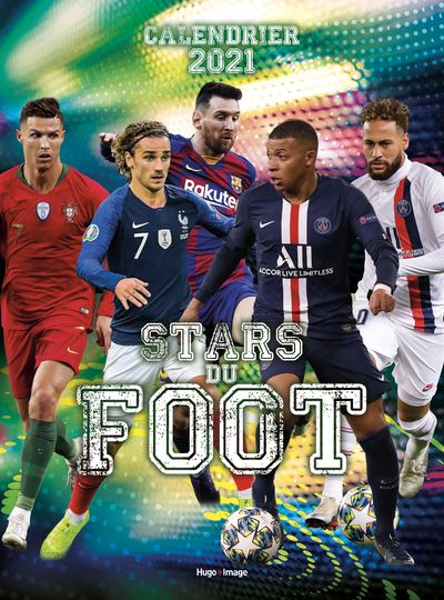 Calendrier 2021 Foot Calendrier mural Stars du foot 2021   broché   Collectif   Achat