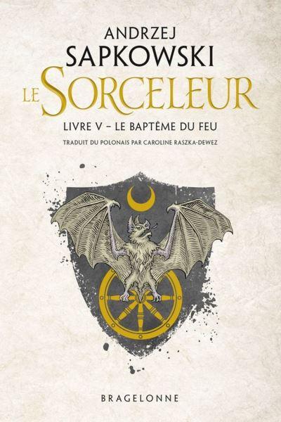 The Witcher - Le Baptême du feu - Sorceleur, T5 - 9782820507716 - 5,99 €