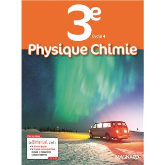 Physique, chimie 3ème, Bimanuel Manuel de l'élève avec ...