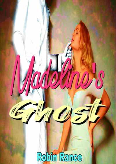 Madeline's Ghost