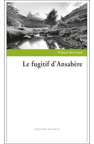 Le fugitif d'Ansabère