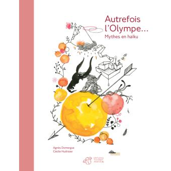 Autrefois l'olympe...mythes en haiku