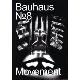 Bauhaus magazine : Mouvement