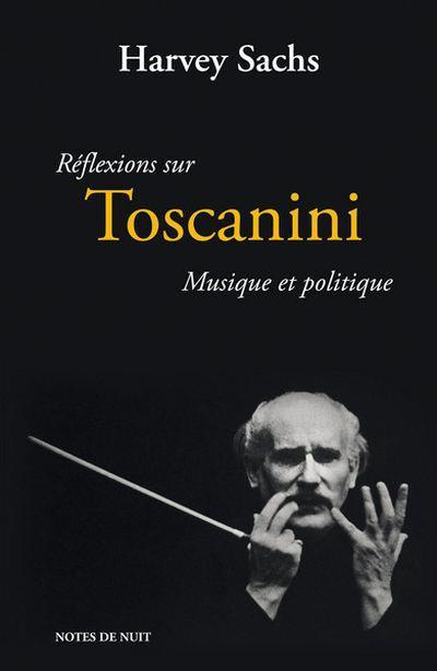 Réflexions sur Toscanini