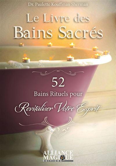 Le livre des bains sacrés