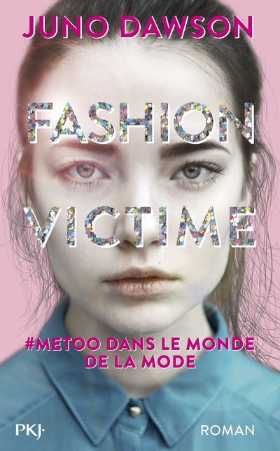 Fashion victime - broché - Juno Dawson, Benjamin Kuntzer - Achat Livre ou  ebook | fnac