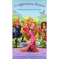 Les apprenties déesses - T3 : Aphrodite, beauté fatale