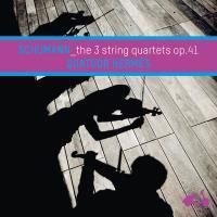 Quatuors à cordes opus 41
