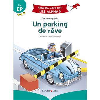 Un parking de rêve - Nouvelle Edition