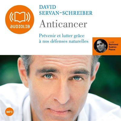 Anticancer - Dédicace et remerciements lus par l'auteur - Format Téléchargement Audio - 9782356411242 - 19,95 €