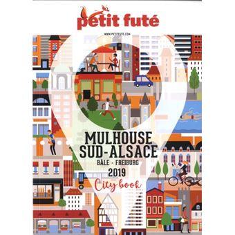Mulhouse 2019 petit fute + offre num