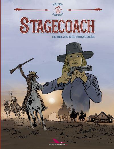 Stagecoach - Le relais des miraculés