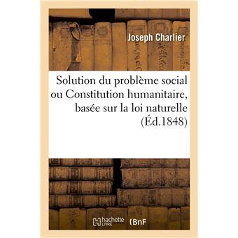 Solution du problème social ou Constitution humanitaire