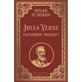 Jules Verne Politiquement Incorrect