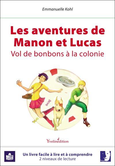 Les aventures de Manon et Lucas