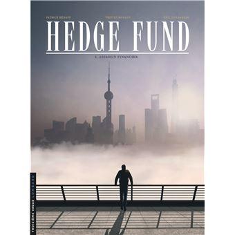 Hedge fundPour tout l'or du monde