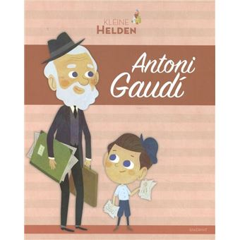 Kleine helden - Antoni Gaudí