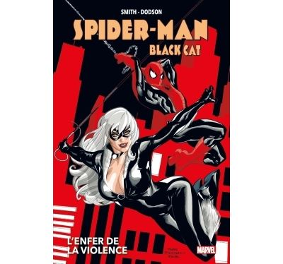 Spider-Man/Black Cat : L'enfer de la violence (Nouvelle édition)