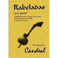 Rabeladas, ´a lo pesao´: coplillas