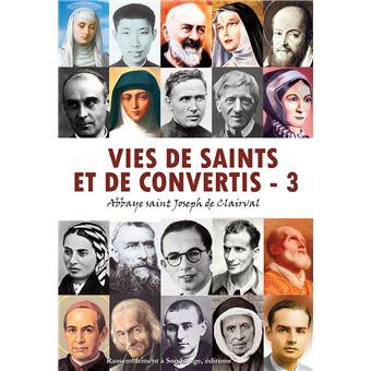 Vies de saints et de convertis,3