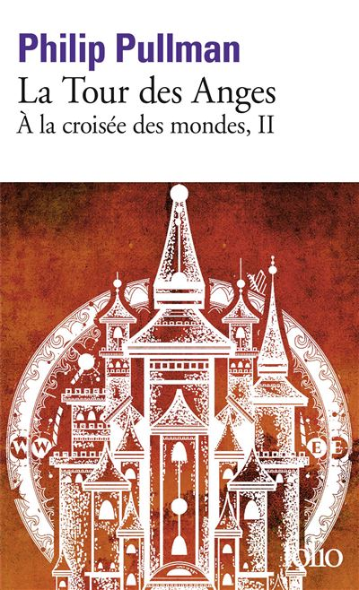 La tour des anges - tome 2 - A La Croisee Des Mondes