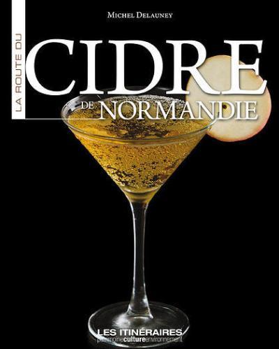 La route du cidre de Normandie
