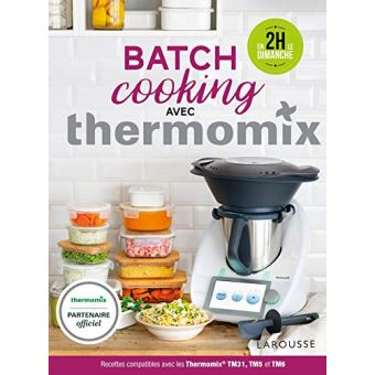 Batch Cooking Avec Thermomix Relie Berengere Abraham Achat