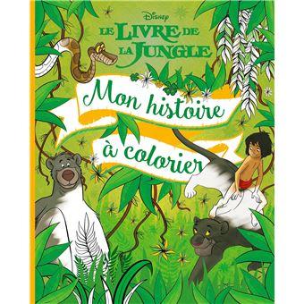 Le Livre De La Jungle Le Livre De La Jungle Mon Histoire A Colorier