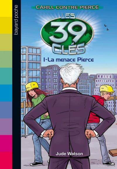 Les 39 clés - Cahill contre Pierce, Tome 01 - La menace Pierce - 9782747073707 - 4,99 €
