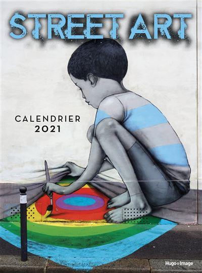 Calendrier mural Street art 2021   broché   Collectif   Achat