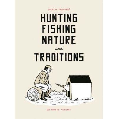 Hunting Fishing Nature and Traditions