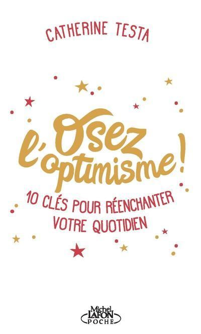 Osez l'optimisme