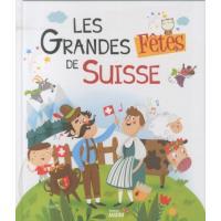 Les Grandes fêtes de Suisse