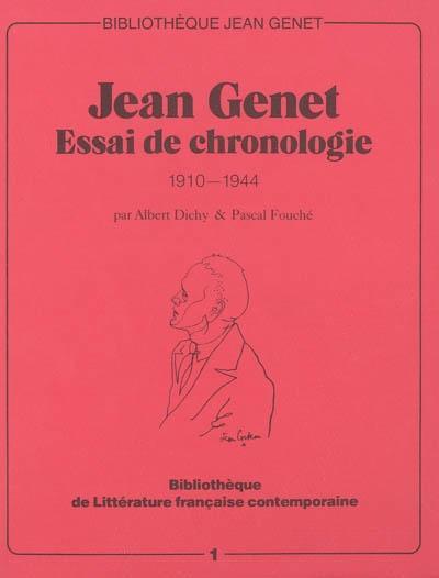 Jean Genet - Essai de chronologie 1910-1944 2ed