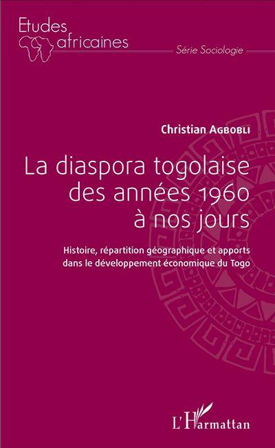 La diaspora togolaise des années 1960 à nos jours