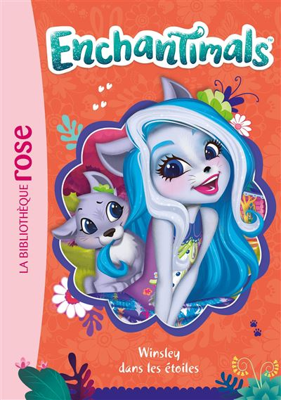 Enchantimals Tome 11 Enchantimals