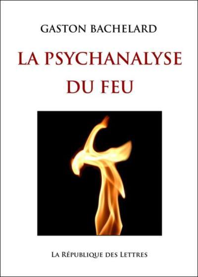 La Psychanalyse du feu - 9782824902548 - 4,99 €